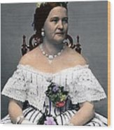 Mary Todd Lincoln 1818-1882, Wife Wood Print by Everett