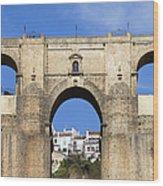 New Bridge In Ronda Wood Print