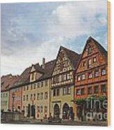 Rothenburg Medieval Old Town  Wood Print