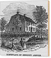 Benedict Arnold (1741-1801) Wood Print