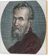 Michelangelo (1475-1564) Wood Print by Granger