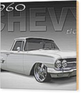 60 Chevy El Camino Wood Print by Mike McGlothlen