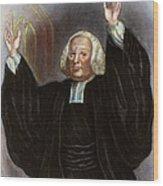 George Whitefield Wood Print