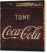Coca Cola Classic Vintage Rusty Sign Wood Print