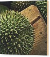 A Durian Fruit - Popular In South East Wood Print by Justin Guariglia