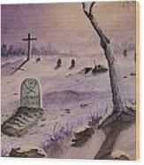 A  Grave Yard Wood Print