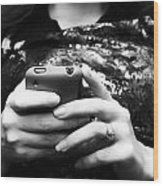 A Woman And Her Phone Wood Print