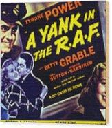 A Yank In The R.a.f., Tyrone Power Wood Print by Everett