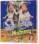 Abbott And Costello Meet The Mummy Wood Print by Everett