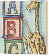 Abc Blocks - Giraffe Wood Print by Annie Laurie