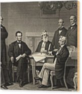 Abraham Lincoln At The First Reading Of The Emancipation Proclamation - July 22 1862 Wood Print
