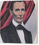 Abraham Lincoln, Republican Candidate Wood Print