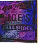 Abstract Joe's Crabshack Sign Wood Print