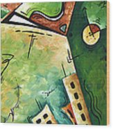 Abstract Martini Cityscape Contemporary Original Painting Martini Hour By Madart Wood Print