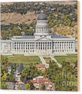 Aerial View Of Utah State Capitol Building Wood Print by Gary Whitton