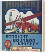 Airport Whiskey Label Wood Print