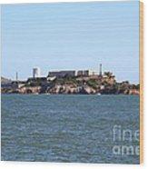 Alcatraz Island In San Francisco California . West Side . 7d14007 Wood Print