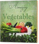Amazing Vegetables Wood Print