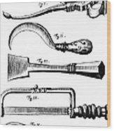 Amputation Instruments, 1772 Wood Print