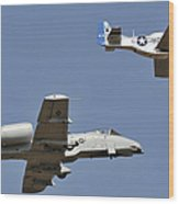 An A-10 Thunderbolt And A P-51 Mustang Wood Print