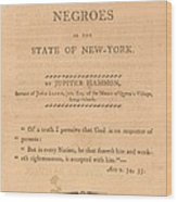 An Address To The Negros In The State Wood Print