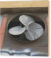 An Exhaust Fan At A Ventilation Outlet Wood Print