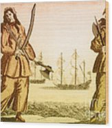 Anne Bonny And Mary Read, 18th Century Wood Print