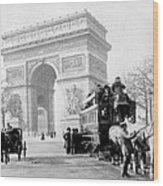 Arc De Triomphe - Paris France - C 1898 Wood Print
