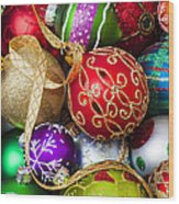 Assorted Beautiful Ornaments Wood Print by Garry Gay