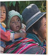 Aymara Women With Their Children. Republic Of Bolivia. Wood Print