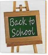 Back To School Sign Wood Print by Blink Images