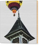 Balloon By The Steeple Wood Print