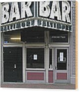 Baltimore Bar Wood Print