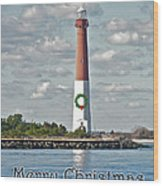 Barnegat Lighthouse - New Jersey - Christmas Card Wood Print
