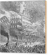 Barnums Museum Fire, 1865 Wood Print