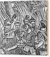 Bartholmew Roberts And Crew Drinking Wood Print by Photo Researchers