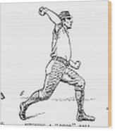 Baseball Pitching, 1889 Wood Print