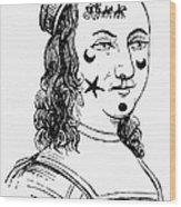 Beauty Spots, 17th Century Wood Print