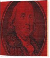 Ben Franklin In Red Wood Print