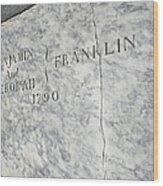 Benjamin Franklin's Grave Wood Print by Snapshot Studio