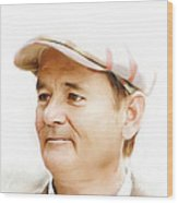 Bill Murray Wood Print