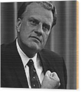 Billy Graham Was A Prominent Christian Wood Print
