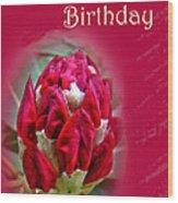Birthday Card - Red Azalea Buds Wood Print