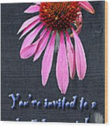 Birthday Party Invitation - Coneflower Wood Print