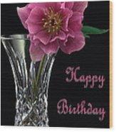 Birthday Vase Wood Print