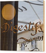 Bistro Sign For Digestives Wood Print