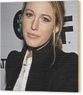 Blake Lively At Arrivals For You Know Wood Print