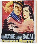 Blood Alley, John Wayne, Lauren Bacall Wood Print by Everett