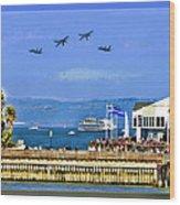 Blue Angels San Francisco Wharf Wood Print