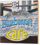 Bluebonnet Cafe Wood Print